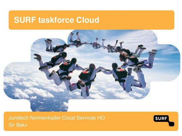 SURF taskforce CloudJuridisch Normenkader Cloud Services HOSir Bakx
