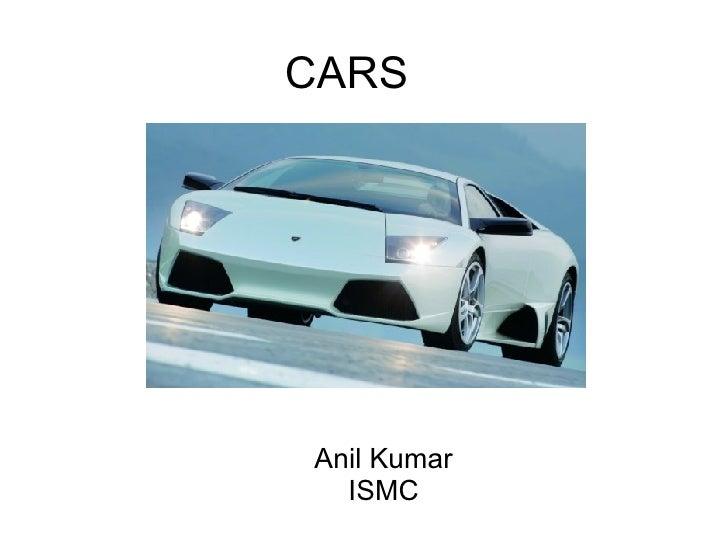 CARS Anil Kumar ISMC