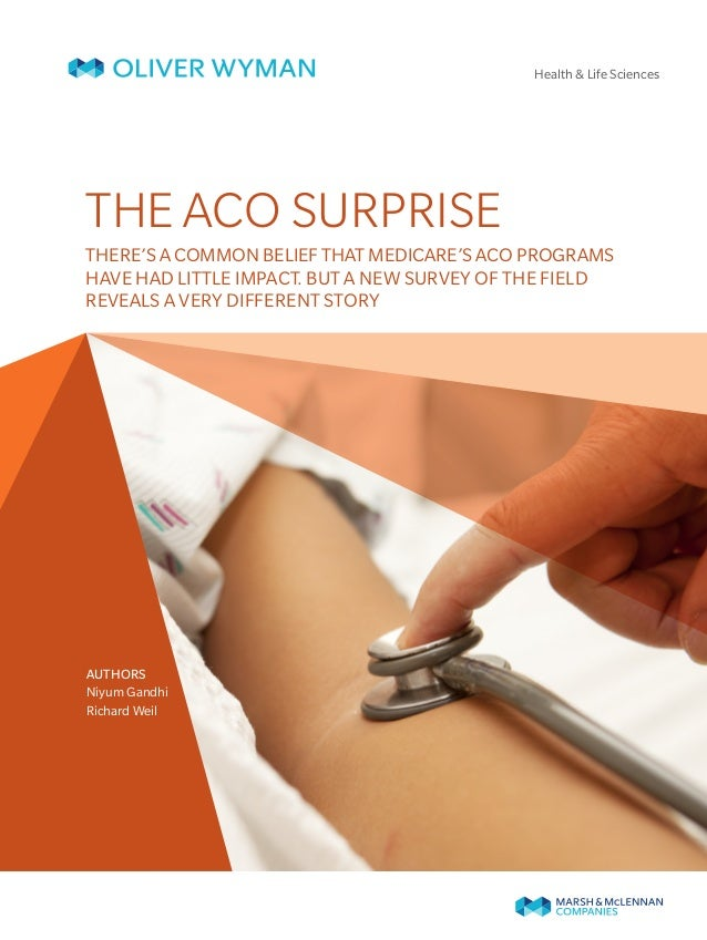 Oliver Wyman Consulting on growing influence of ACOs: The ACO Surprise