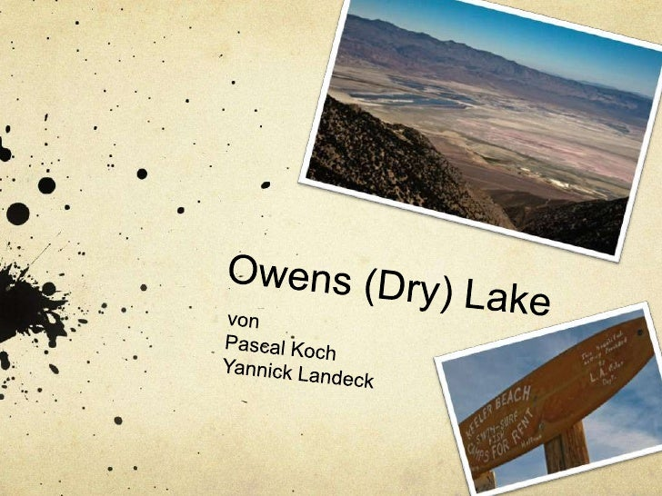 Owens (Dry) Lake<br />von<br />Pascal Koch<br />Yannick Landeck<br />