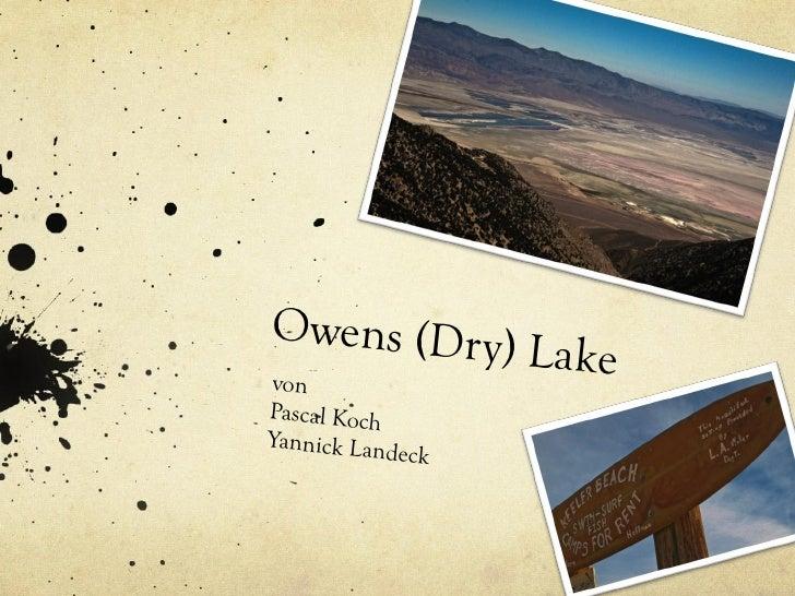 Owens (Dry) Lake von Pascal Koch Yannick Landeck