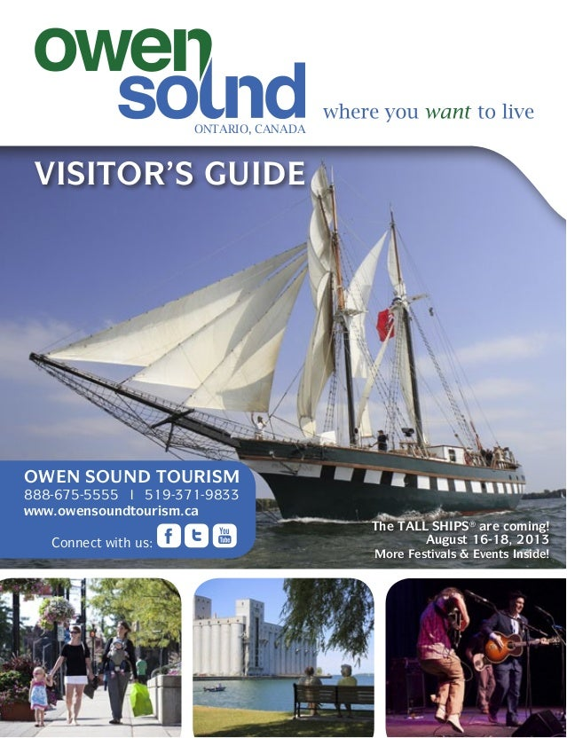 OWEN SOUND TOURISM888-675-5555 l 519-371-9833www.owensoundtourism.caConnect with us:VISITOR'S GUIDEONTARIO, CANADAThe TALL...