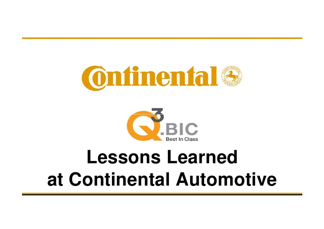 Lessons Learned at Continental Automotive