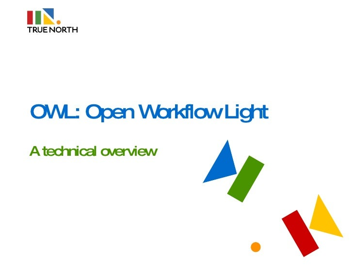 OWL: Open Workflow Light A technical overview