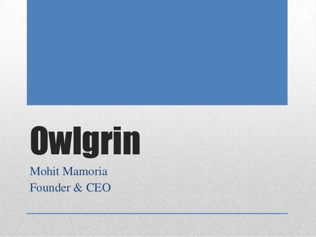 Owlgrin Mohit Mamoria Founder & CEO