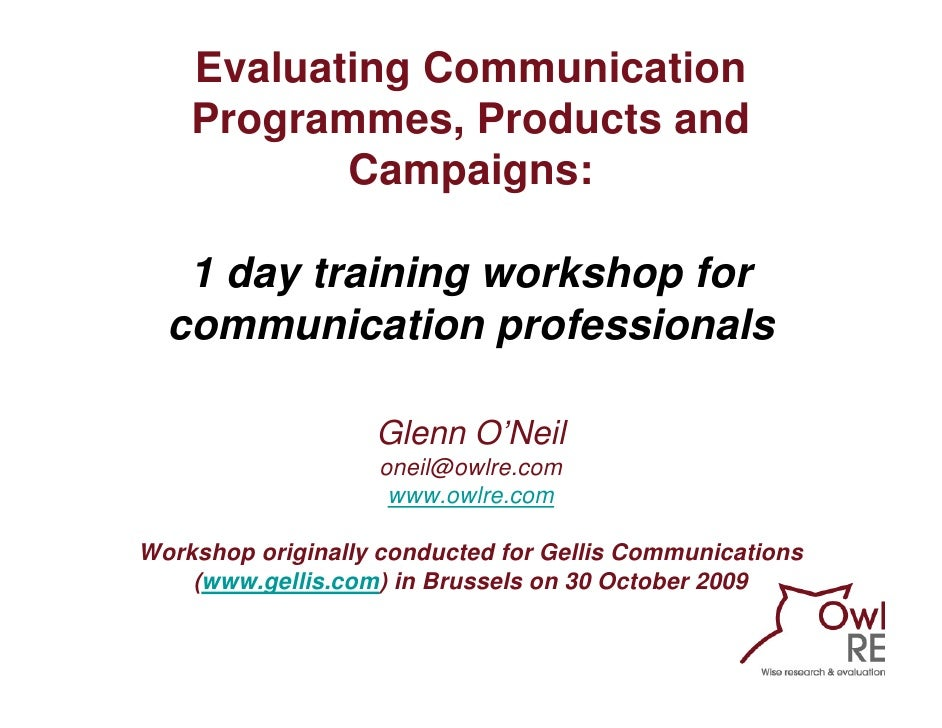 Evaluating Communication Programmes, Products and Campaigns: Training workshop