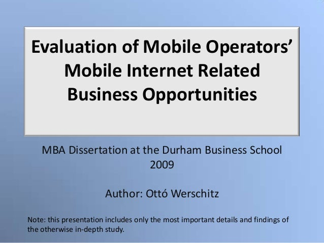 Evaluation of Mobile Operators'     Mobile Internet Related     Business Opportunities    MBA Dissertation at the Durham B...