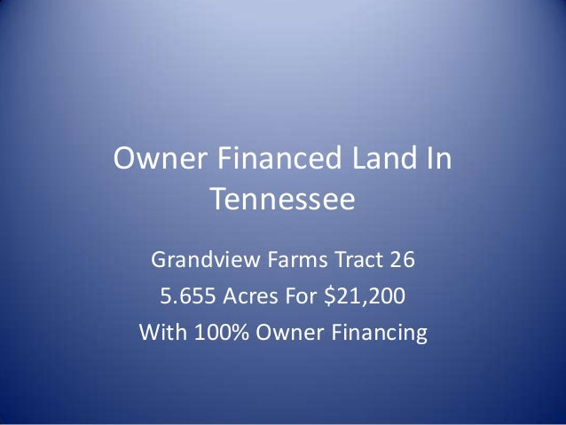 Owner Financed Land In Tennessee Grandview Farms Tract 26 5.655 Acres For $21,200 With 100% Owner Financing