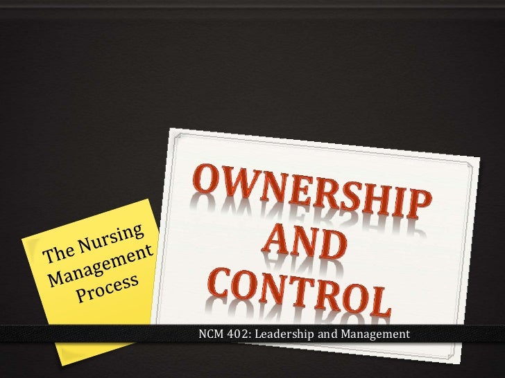 NCM 402: Leadership and Management