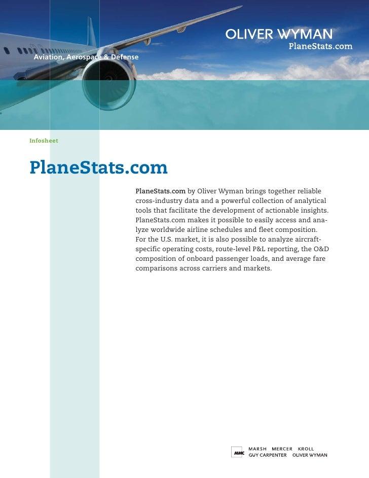 Aviation, Aerospace & Defense     Infosheet     PlaneStats.com                              PlaneStats.com by Oliver Wyman...