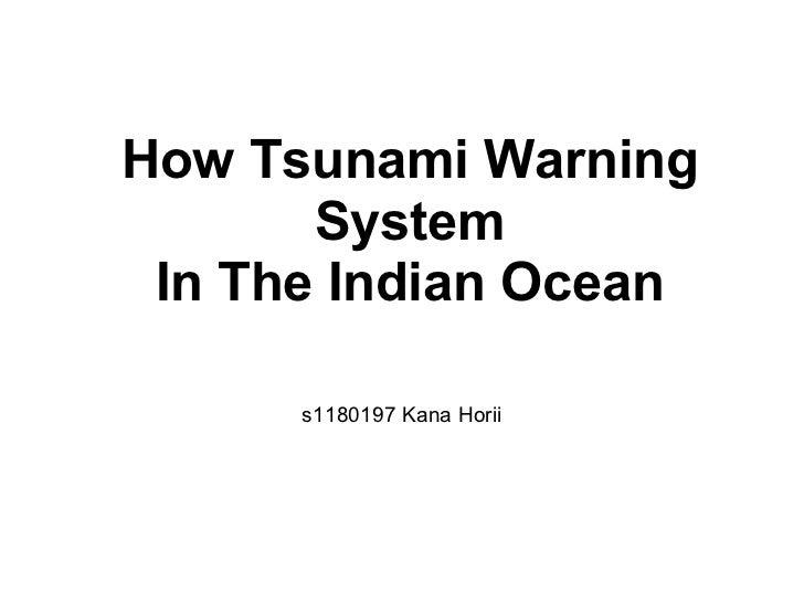 How Tsunami Warning       System In The Indian Ocean      s1180197 Kana Horii