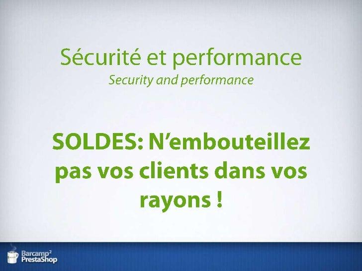 Sécurité et performance, comment bien optimiser PrestaShop