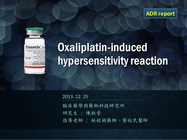 Oxaliplatin induced hypersensitivity reaction