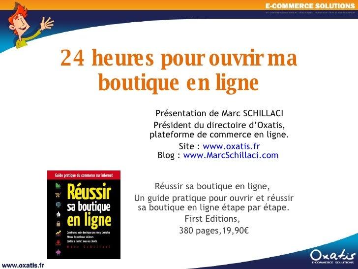 24h pour ouvrir sa boutique en ligne