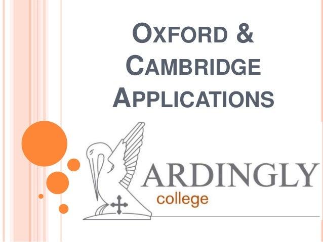 OXFORD & CAMBRIDGE APPLICATIONS