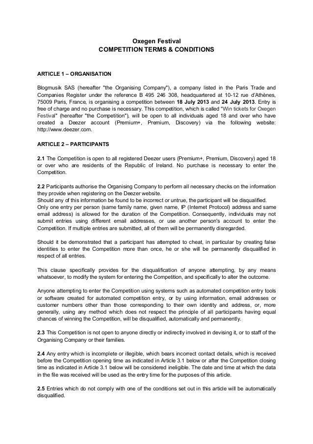 "Oxegen Festival COMPETITION TERMS & CONDITIONS ARTICLE 1 – ORGANISATION Blogmusik SAS (hereafter ""the Organising Company"")..."