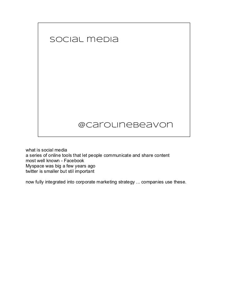 social media                         @carolinebeavonwhat is social mediaa series of online tools that let people communica...