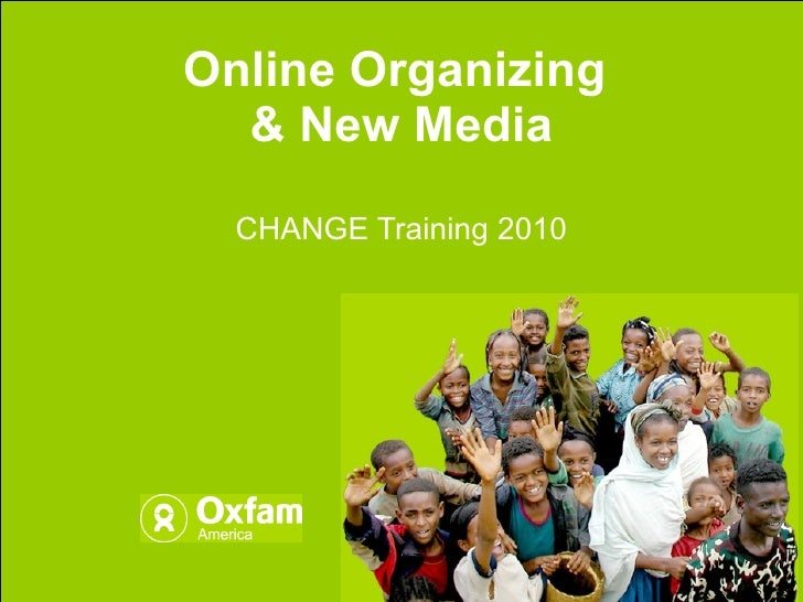 Online Organizing and New Media for CHANGE