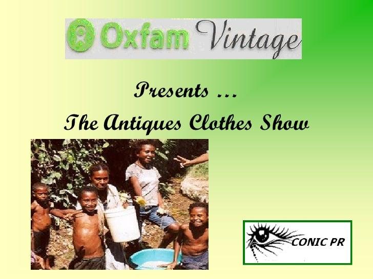 Presents … The Antiques Clothes Show