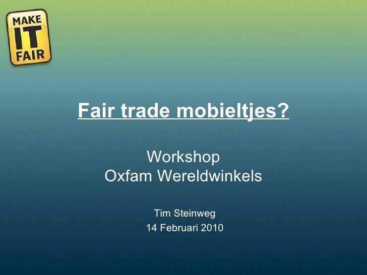 Oxfam Wereldwinkels 14 02 10