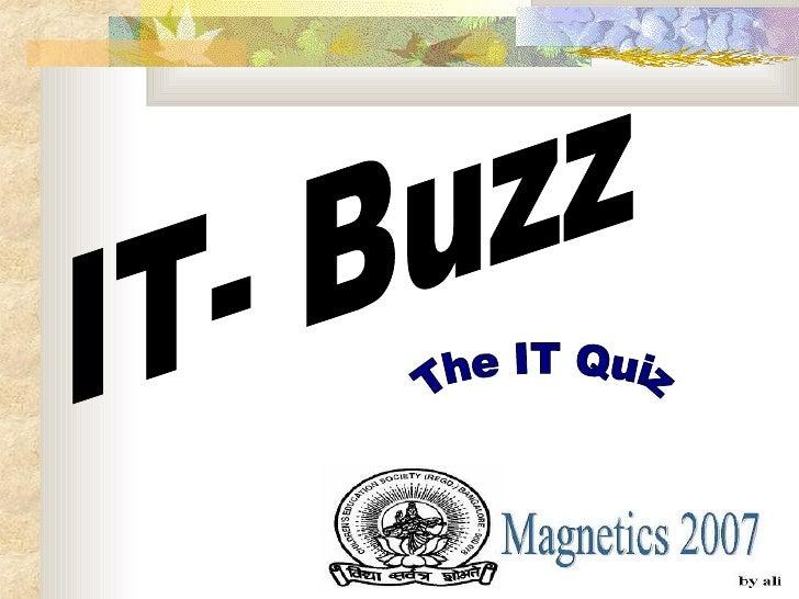 IT- Buzz The IT Quiz