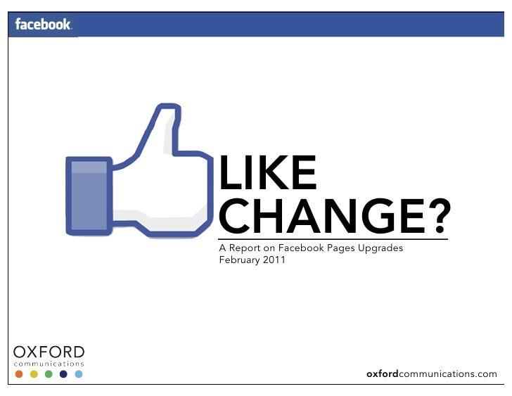 Like Change? Facebook Upgrades: 2011