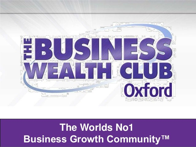 The Worlds No1Business Growth Community™
