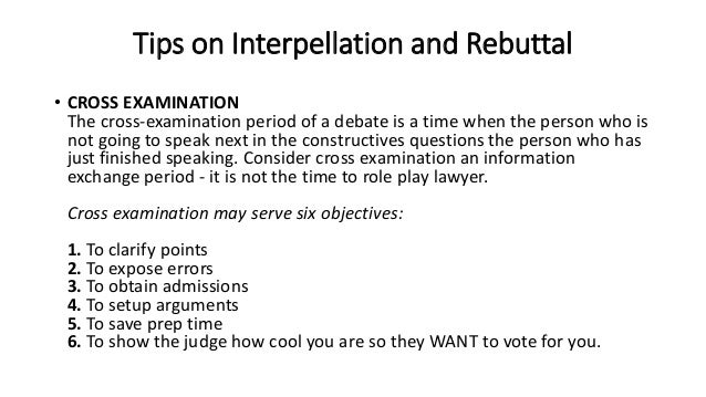 What are the basics to cross examination debating?