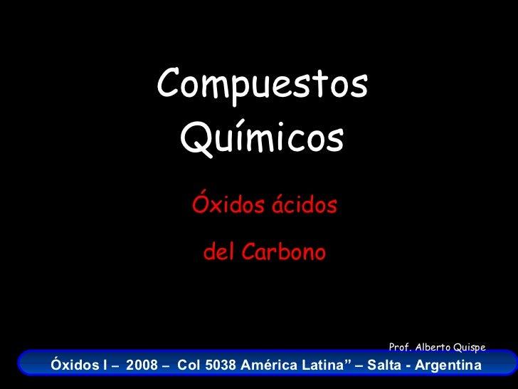 Compuestos Químicos Óxidos ácidos del Carbono