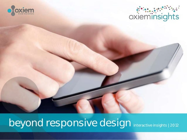 beyond responsive design   interactive insights | 2012