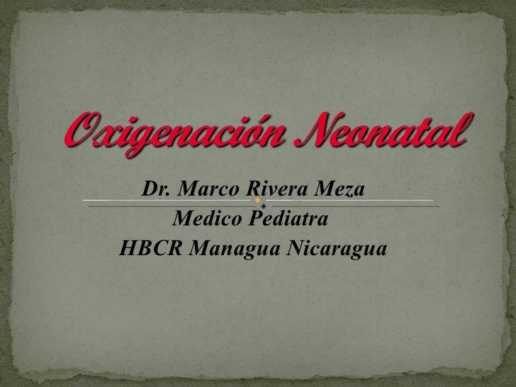 Oxigeno en neonatologia