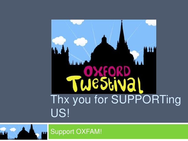 Thx you for SUPPORTing US!<br />Support OXFAM!<br />