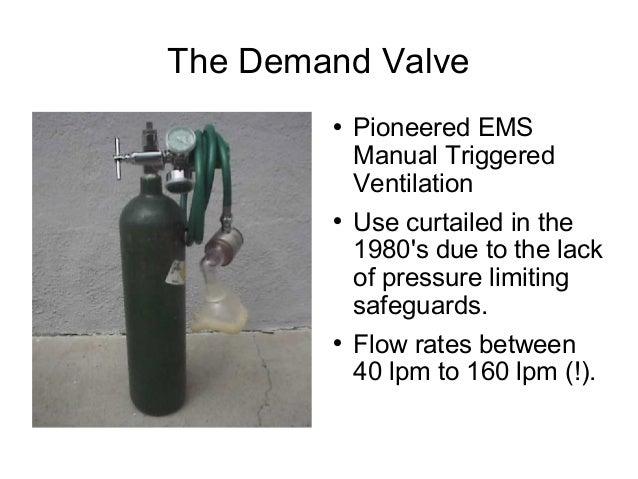 Demand Valve Ventilator The Demand Valve  Pioneered