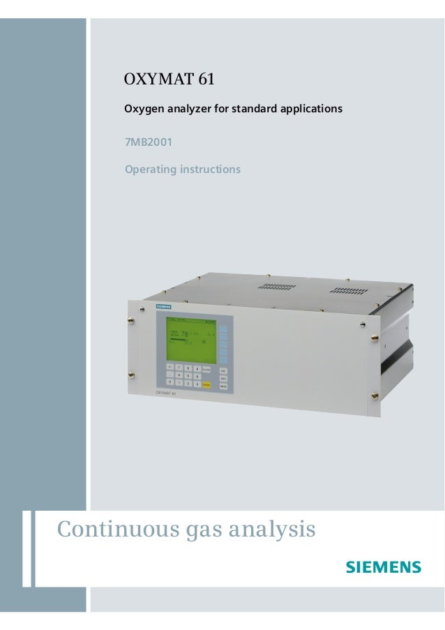OXYMAT 61 Oxygen analyzer for standard applications 7MB2001 Operating instructions  Continuous gas analysis