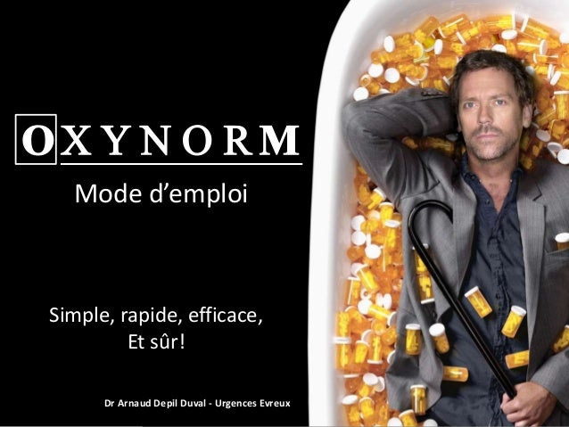 Dr Arnaud Depil Duval - Urgences Evreux Simple, rapide, efficace, Et sûr! Mode d'emploi