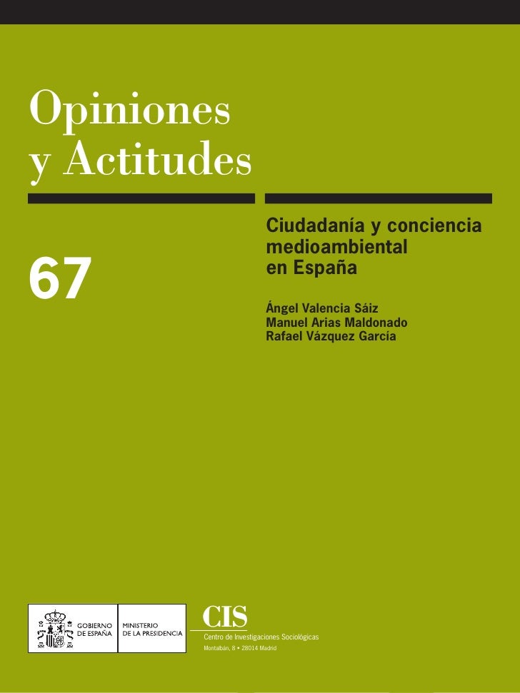 Opinionesy Actitudes                               Ciudadanía y conciencia                               medioambiental67 ...