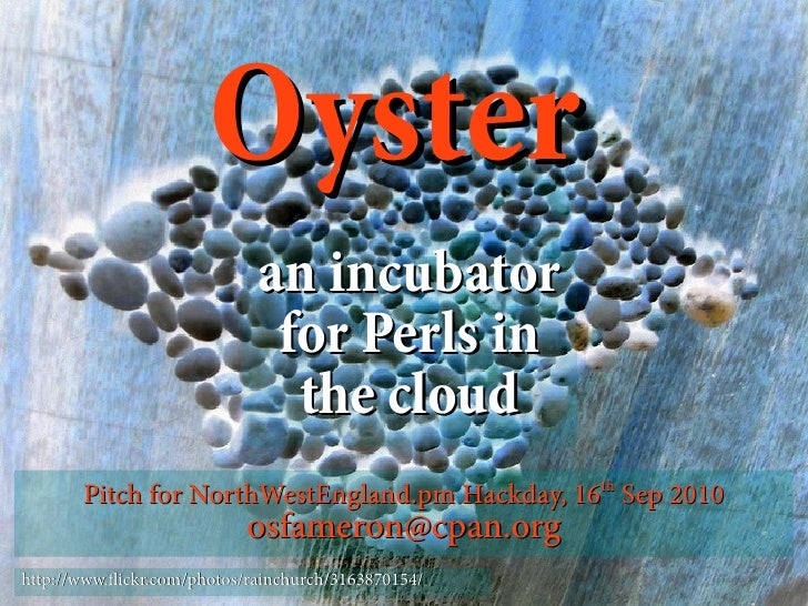 Oyster                              an incubator                               for Perls in                               ...