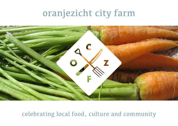 oranjezicht city farmcelebrating local food, culture and community
