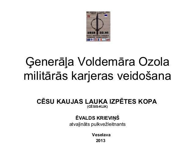 Ģenerāļa Voldemāra Ozola militārās karjeras veidošana