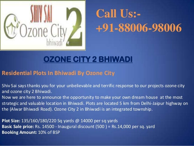 Call Us:+91-88006-98006 OZONE CITY 2 BHIWADI Residential Plots In Bhiwadi By Ozone City Shiv Sai says thanks you for your ...