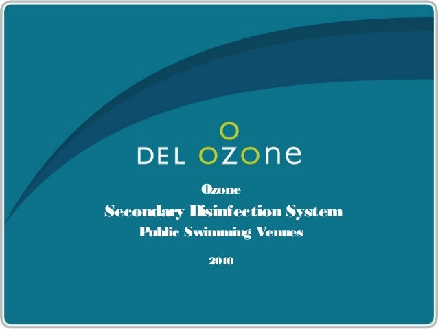 Ozone Secondary Disinfection System Public Swimming Venues 2010