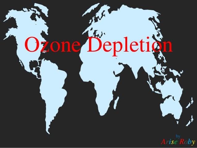 Ozone depletion - ARISE ROBISM