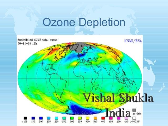 Ozone Depletion  Vishal Shukla India
