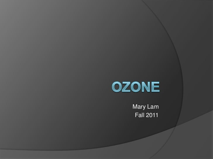 Ozone layer  mary lam