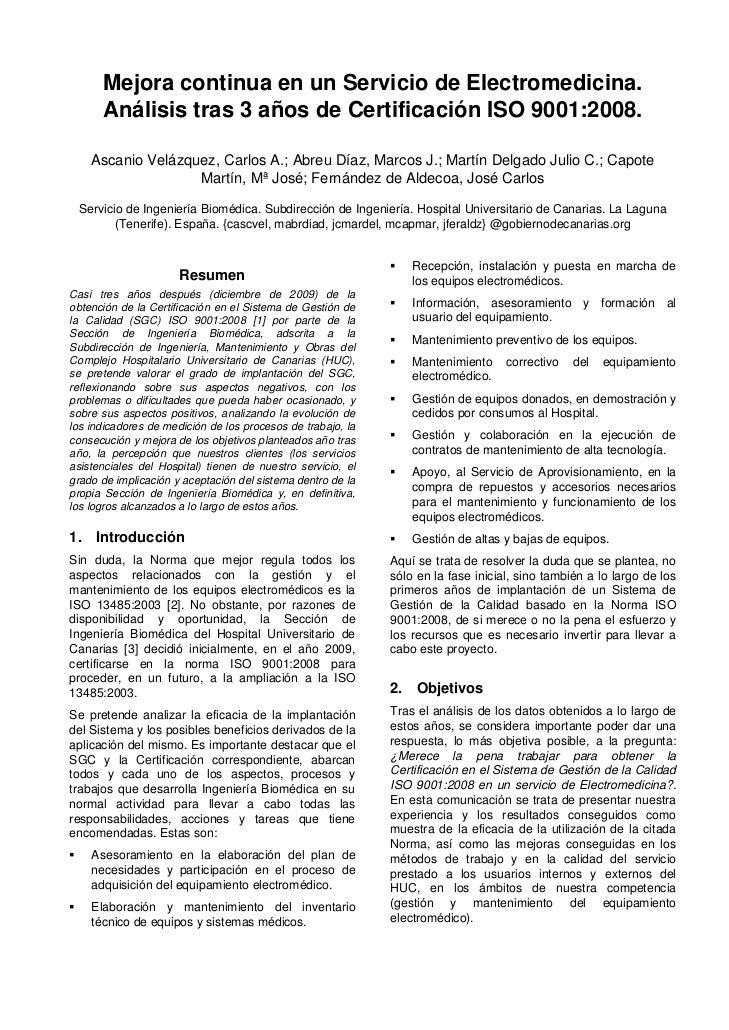 Mejora continua en un Servicio de Electromedicina.      Análisis tras 3 años de Certificación ISO 9001:2008.    Ascanio Ve...