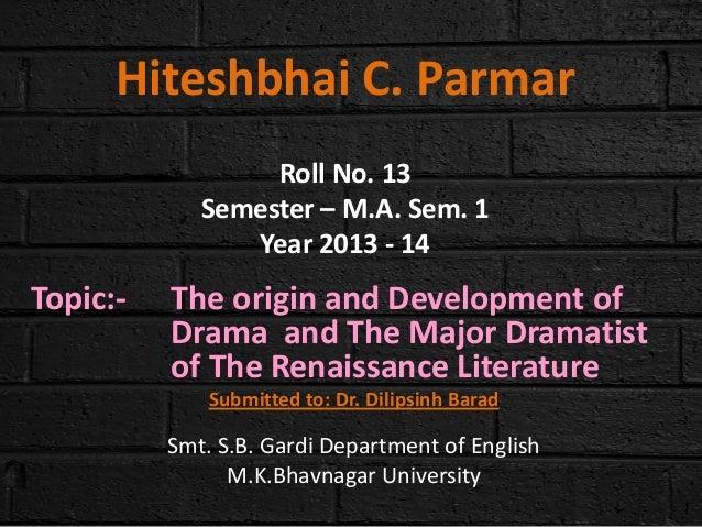 Paper - 1 - Topic -  development of drama