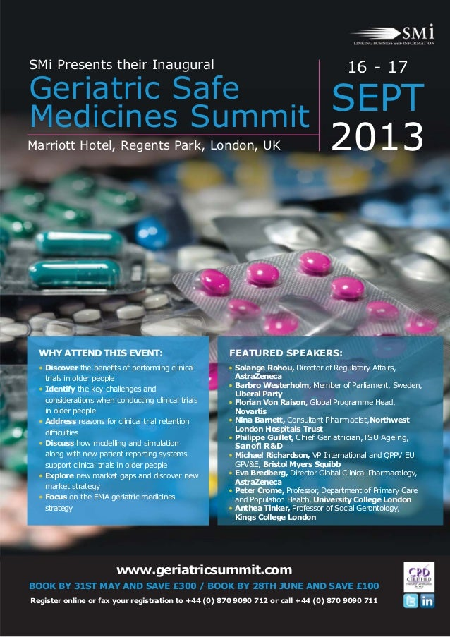 www.geriatricsummit.com BOOK BY 31ST MAY AND SAVE £300 / BOOK BY 28TH JUNE AND SAVE £100 Register online or fax your regis...
