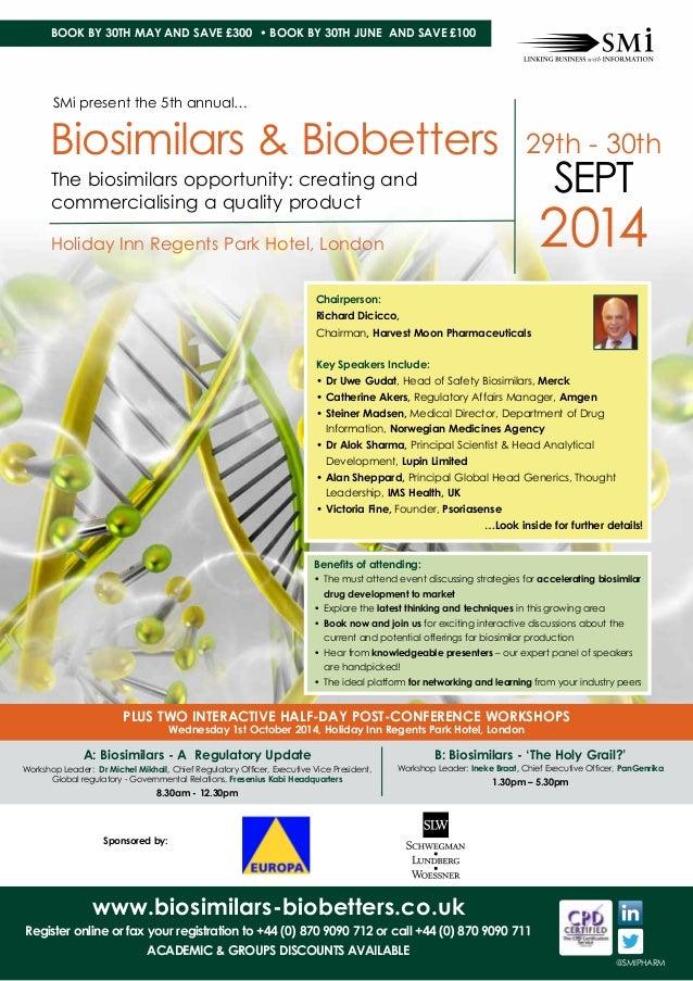 SMi Group's Biosimilars & Biobetters conference