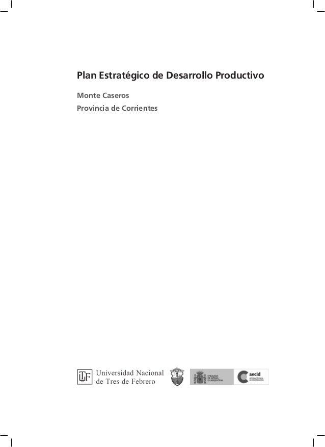 Plan Estratégico de Desarrollo Productivo Monte Caseros Provincia de Corrientes