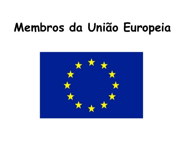 Membros da União Europeia